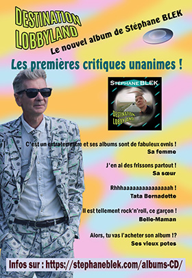 Flyer Stéphane BLEK - Album Destination Lobbyland