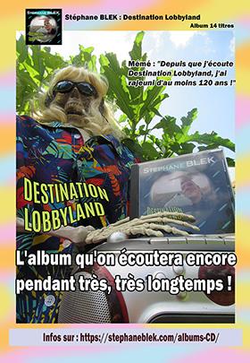 Affiche Lobbyland - Stephane BLEK